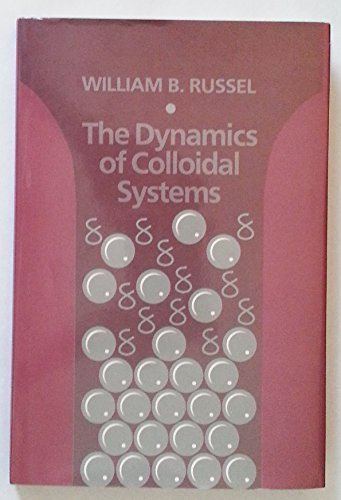 9780299105303: The Dynamics of Colloidal Systems