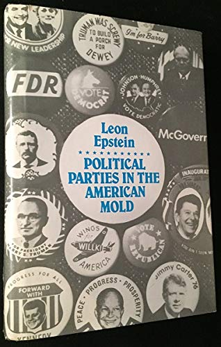 9780299107000: Political Parties in the American Mold
