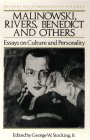 9780299107345: Malinowski, Rivers, Benedict and Others: Essays on Culture and Personality (History of Anthropology)