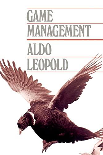 Game Management: Aldo Leopold
