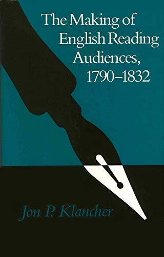 9780299107802: The Making of English Reading Audiences, 1790-1832