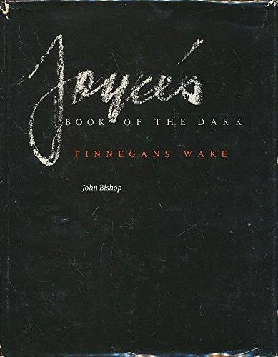 "9780299108205: Joyce's Book of the Dark: ""Finnegans Wake"""