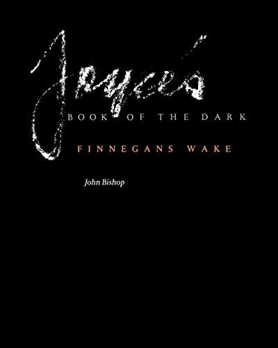 9780299108243: Joyce's Book of the Dark: Finnegans Wake (Mark H Ingraham Prize)