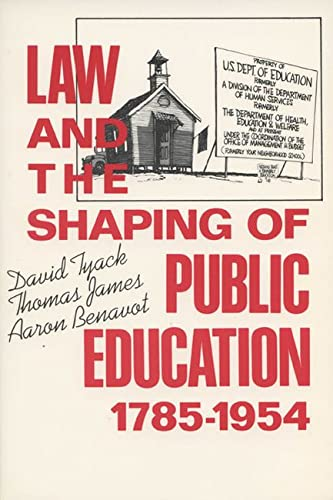 9780299108847: Law and the Shaping of Public Education, 1785-1954