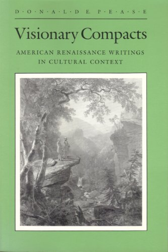 Visionary Compacts (Wisconsin Project on American Writers): Pease, Donald