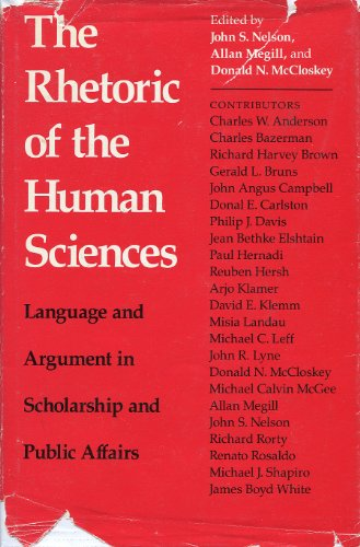 9780299110208: The Rhetoric of the Human Sciences: Language and Argument in Scholarship and Public Affairs