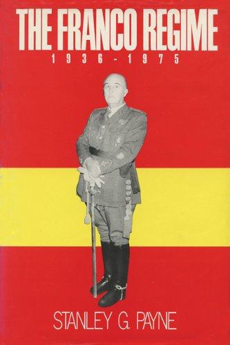 The Franco Regime: Stanley G. Payne