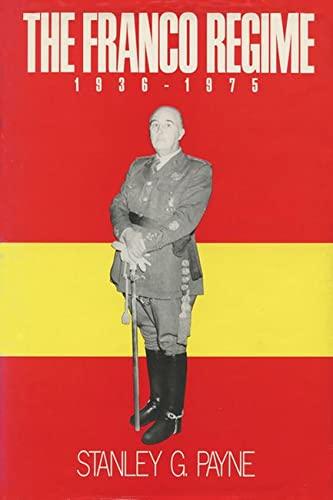 9780299110741: The Franco Regime, 1936–1975