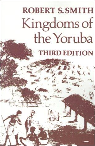 9780299116040: Kingdoms Of The Yoruba