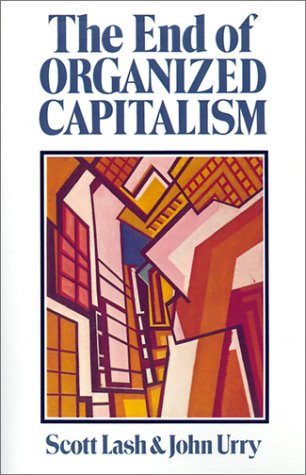 9780299116743: The End of Organized Capitalism