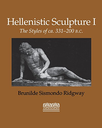 9780299118242: Hellenistic Sculpture I: The Styles of CA. 331-200 B.C: Styles of Ca. 331-200 B.C. v. 1 (Wisconsin Studies in Classics)