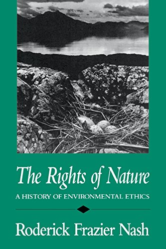 9780299118440: The Rights of Nature: A History of Environmental Ethics (History of American Thought and Culture)