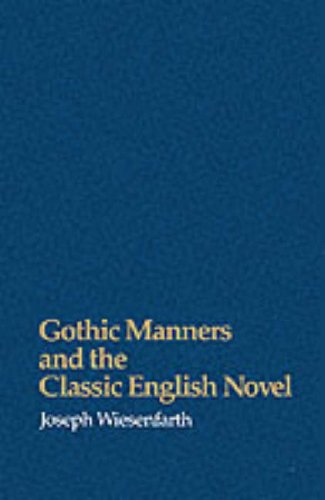 9780299119041: Gothic Manners and the Classic English Novel