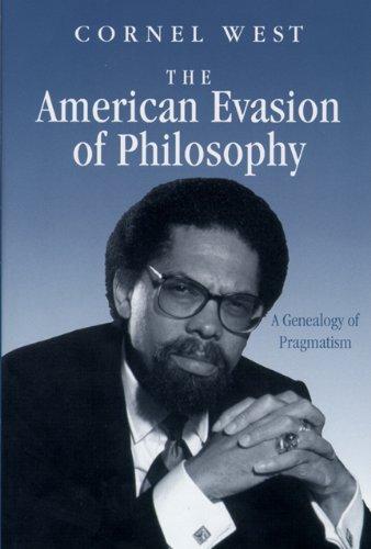9780299119607: The American Evasion of Philosophy: A Genealogy of Pragmatism