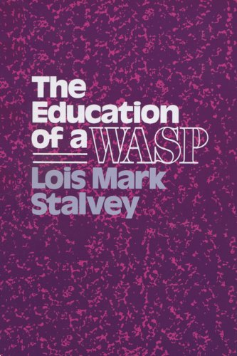 9780299119706: The Education of a Wasp (Wisconsin Studies in American Autobiogra)