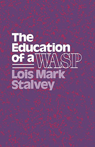 9780299119744: The Education of a WASP (Wisconsin Studies in American Autobiography)