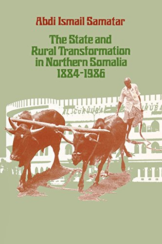 9780299119942: The State and Rural Transformation in Northern Somalia 1884-1986