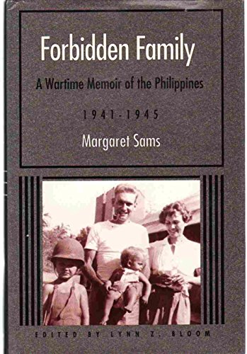 9780299121402: Forbidden Family: A Wartime Memoir of the Philippines, 1941-1945 (Wisconsin studies in American autobiography)