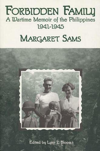 9780299121440: Forbidden Family: Wartime Memoir of the Philippines, 1941-1945 (Wisconsin Studies in Autobiography)