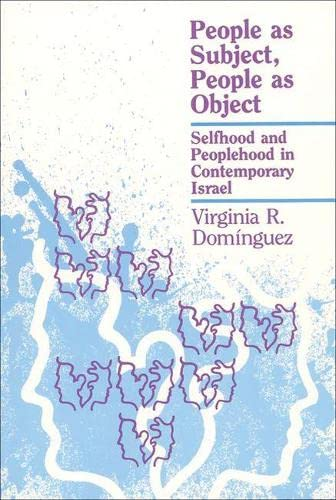 9780299123246: People As Subject, Object (New Directions in Anthropological Writing)