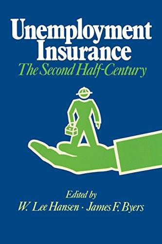 Unemployment Insurance: The Second Half-Century (La Follette: W. Lee Hansen