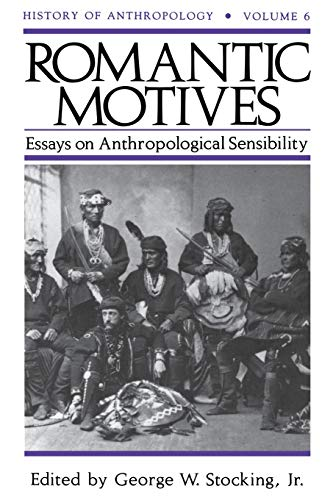 ROMANTIC MOTIVES. ESSAYS ON ANTHROPOLOGICAL SENSIBILITY