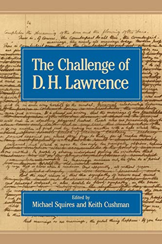 The Challenge of D.H. Lawrence: Squires, Michael, Keith Cushman