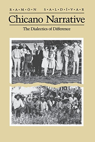 9780299124748: Chicano Narrative: The Dialectics of Difference (The Wisconsin project on American writers)