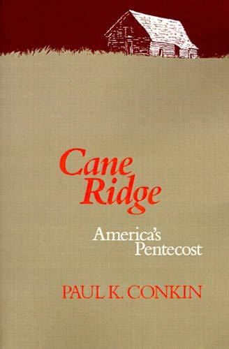 9780299127244: Cane Ridge: America's Pentecost (Curti Lecture Series)