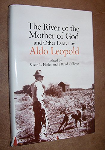 9780299127602: The River of the Mother of God and Other Essays by Aldo Leopold