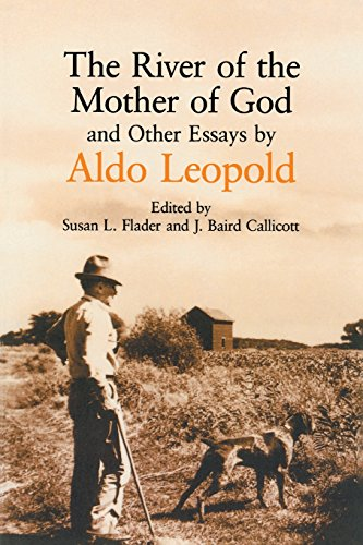 9780299127640: The River of the Mother of God: and other Essays by Aldo Leopold