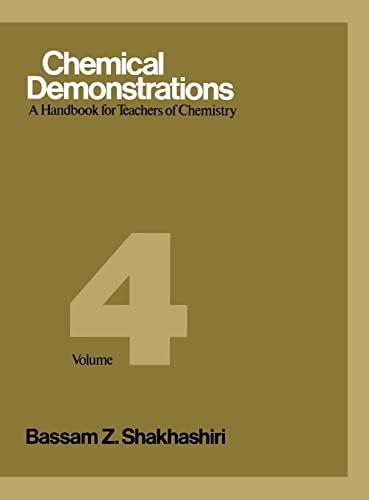 9780299128609: CHEMICAL DEMONSTRATIONS. Volume 4, A handbook for teachers of chemistry, édition en anglais: v. 4