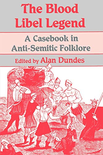9780299131142: The Blood Libel Legend: A Casebook in Anti-Semitic Folklore