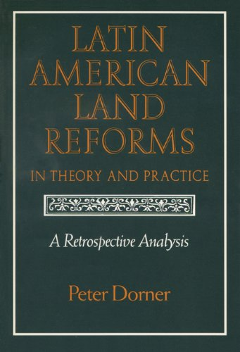 9780299131609: Latin American Land Reforms: A Retrospective Analysis