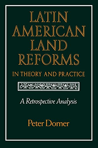 9780299131647: Latin American Land Reforms: A Retrospective Analysis
