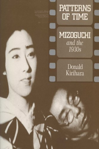 9780299132446: Patterns of Time: Mizoguchi and the 1930s