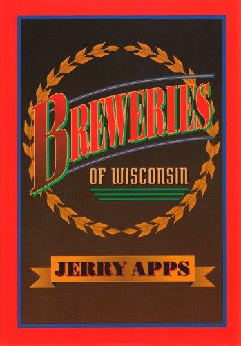 9780299133702: Breweries of Wisconsin