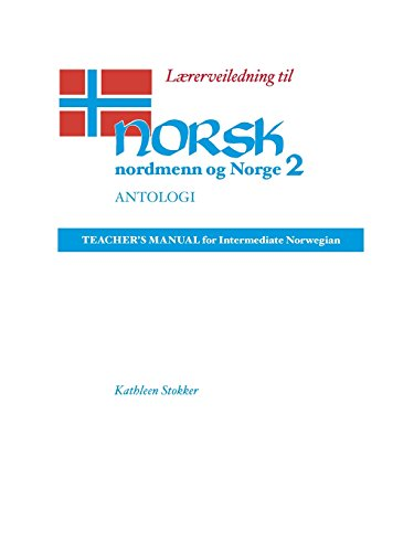 9780299134563: Laererveiledning Til Norsk, Nordmenn Og Norge 2, Antologi: Teacher's Manual for Intermediate Norwegian