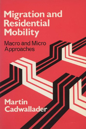 9780299134907: Migration and Residential Mobility: Macro and Micro Approaches