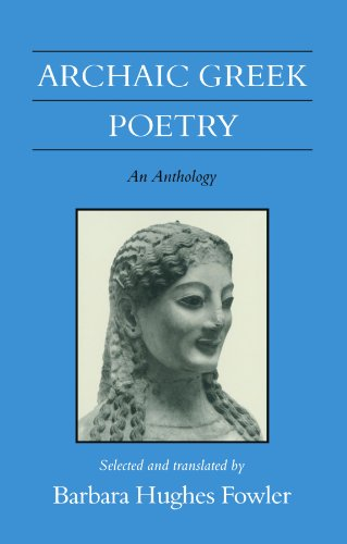 9780299135140: Archaic Greek Poetry: An Anthology (Wisconsin Studies in Classics)
