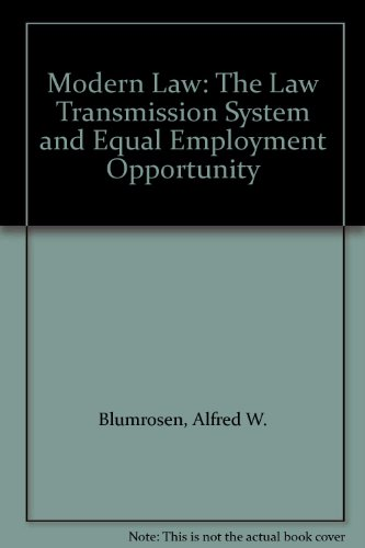 9780299137304: Modern Law: The Law Transmission System and Equal Employment Opportunity