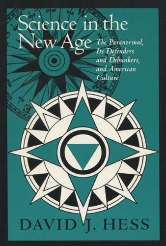 9780299138202: Science In The New Age: The Paranormal, Its Defenders & Debunkers, (Science & Literature)
