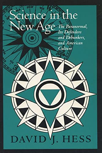 9780299138240: Science In The New Age: The Paranormal, Its Defenders & Debunkers, (Science & Literature)