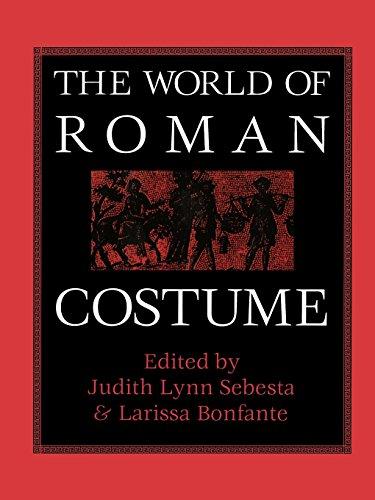 The World of Roman Costume: Sebesta, Judith Lynn