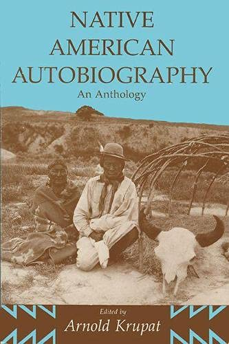 9780299140243: Native American Autobiography: An Anthology (Wisconsin Studies in Autobiography)