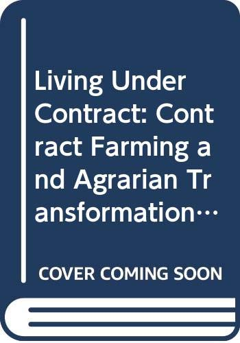 9780299140601: Living Under Contract: Contract Farming and Agrarian Transformation in Sub-Saharan Africa