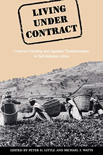 9780299140649: Living Under Contract: Contract Farming and Agrarian Transformation in Sub-Saharan Africa