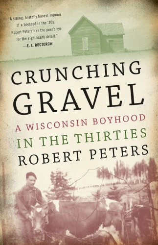 9780299141004: Crunching Gravel: A Wisconsin Boyhood in the Thirties (A North Coast Book)