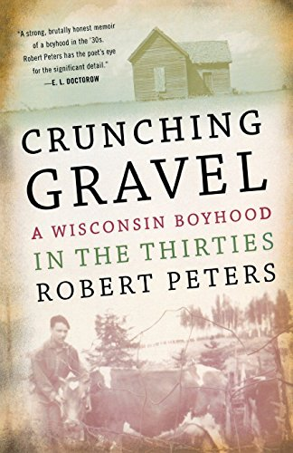 9780299141042: Crunching Gravel: A Wisconsin Boyhood in the Thirties (A North Coast Book)