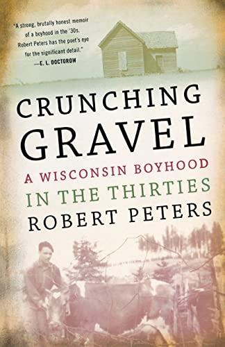 9780299141042: Crunching Gravel: A Wisconsin Boyhood in the Thirties (North Coast Books)